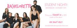Bachelorette | Student Night Ad