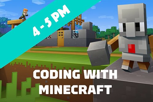 Beginner Minecraft Coding - Wednesdays (Jan - April 2021 | 4pm - 5pm)