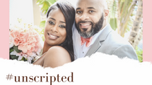 #Unscripted