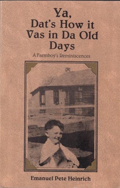 Ya, Dat's How it Vas in Da Old Days