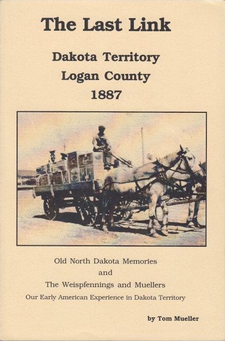 The Last Link - Dakota Territory 1887
