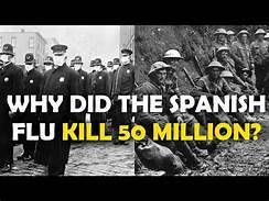 Spanish Flu Kills 50 Million