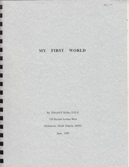 My First World