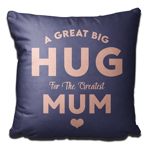 Big Hug For Mum Cushion