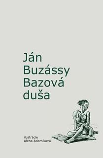 Buzassy_obalka Bazova dusa_resize.jpg