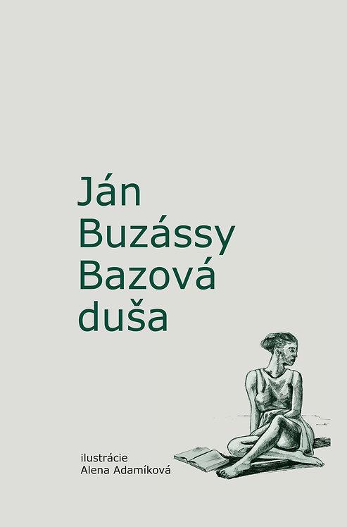 Ján Buzássy Bazová duša