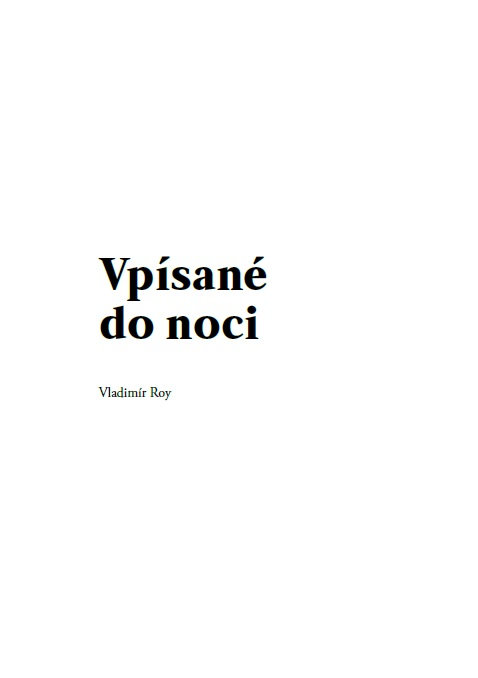 Vladimír Roy Vpísané do noci
