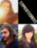 Megan Lowe, Kelsie Bedard, & Tony Domenick - TYPESTERO