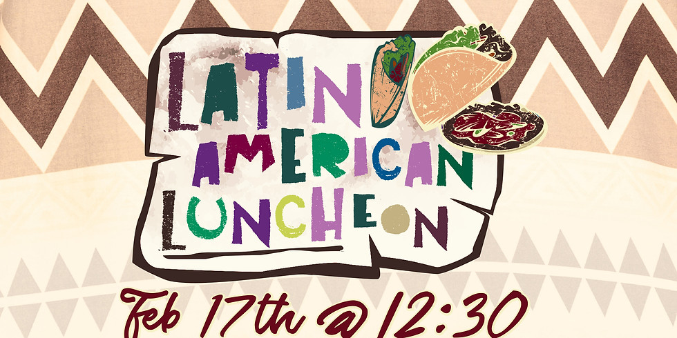Latin American Luncheon