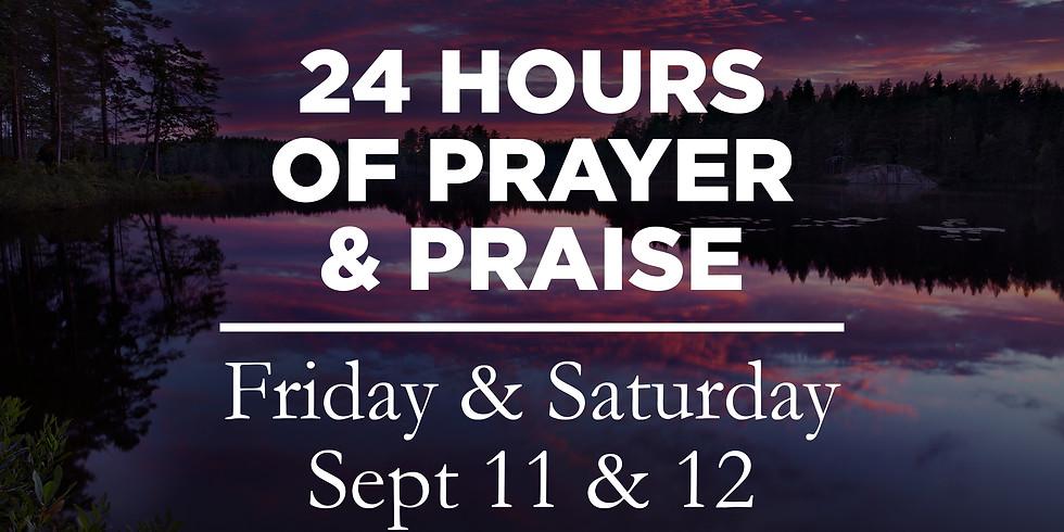24 Hours of Prayer & Praise