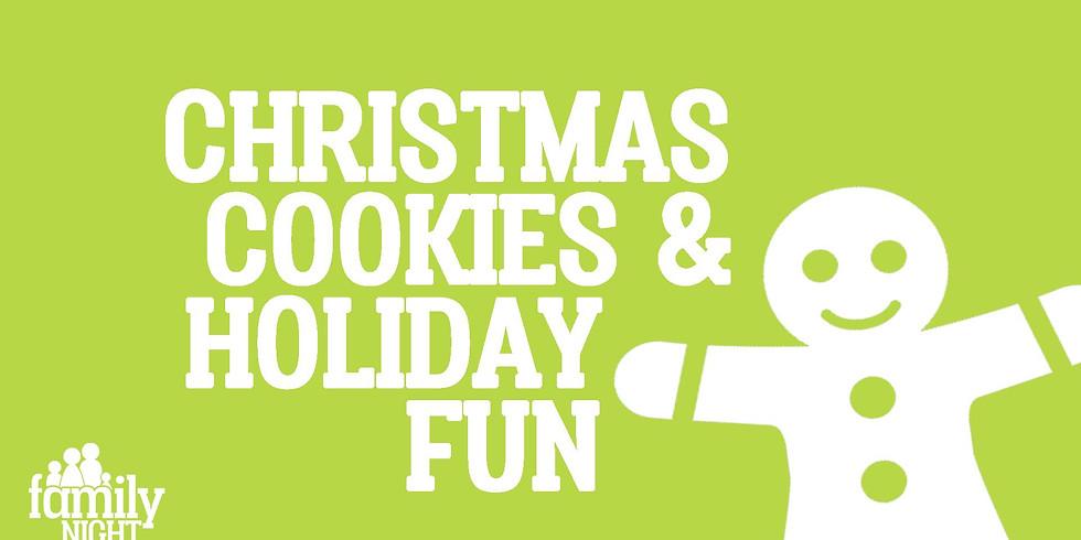 Family Night: Christmas Cookies & Holiday Fun