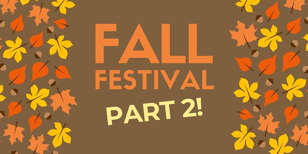 Fall Festival - Part 2!