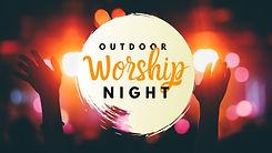 graphic outdoor worship night 04.30.21.j