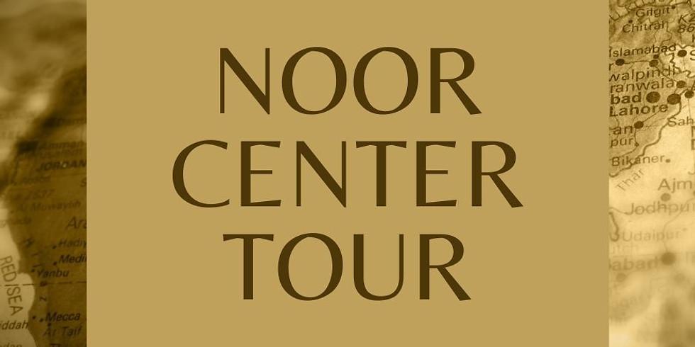 Noor Center Tour