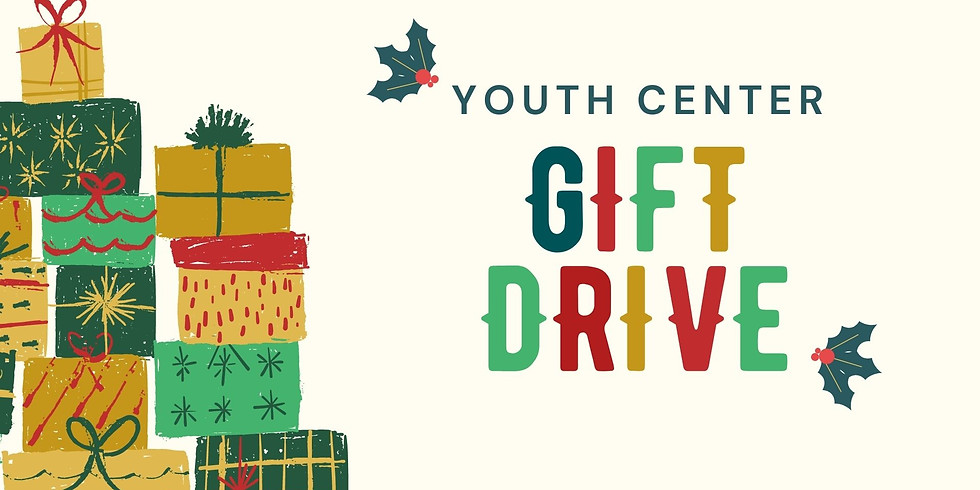 Youth Center Gift Drive