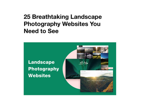 25 Must See Landscape Photography Sites