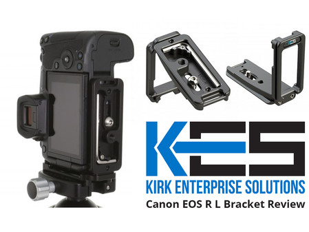 Kirk L Bracket For Canon EOS R Review