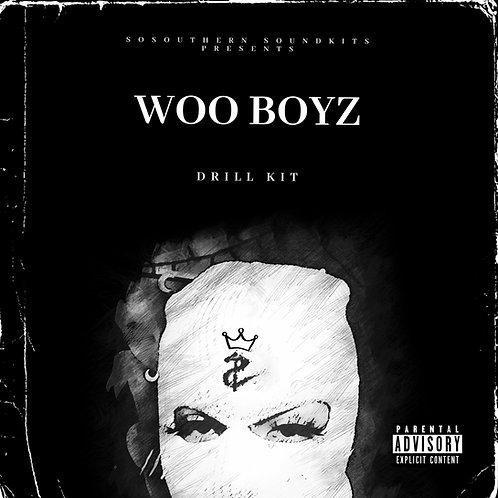 Woo Boyz ( Drill Kit )