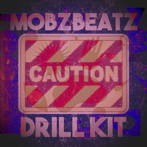 @MobzBeats - Caution (Drill Kit)
