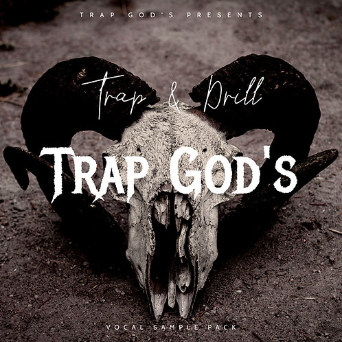 Trap God's - Trap & Drill Vocal Sample Pack