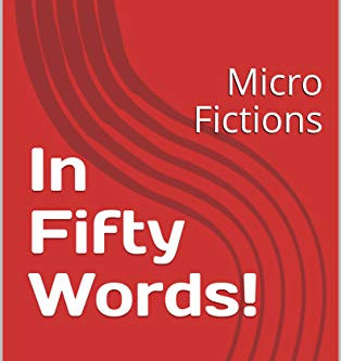 New Release: In Fifty Words! (micro fictions)