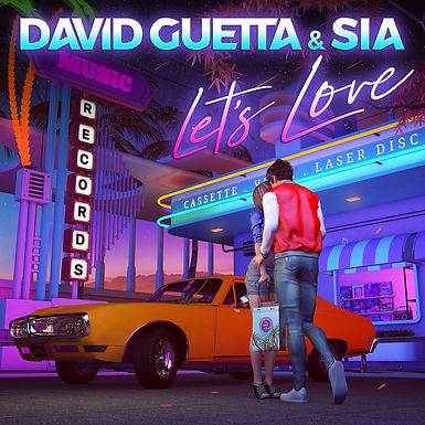 "DAVID GUETTA Y SIA LANZAN NUEVO SINGLE: ""LET'S LOVE"""
