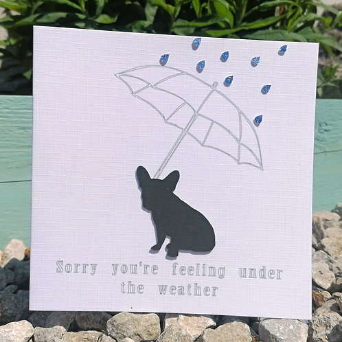 """""""Sorry You're Feeling Under The Weather"""" Handcrafted Greetings Card"""
