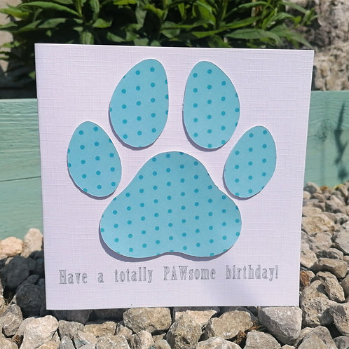 """Have A Totally PAWsome Birthday"" Handcrafted Greetings Card"