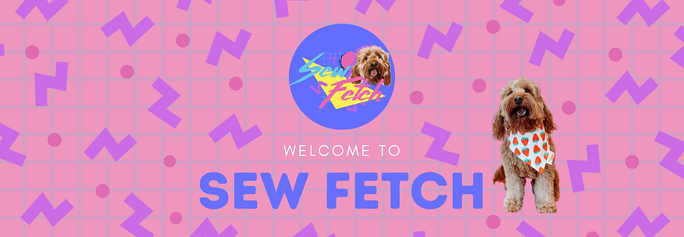 Sew Fetch Welcome Banner Website Size.pn