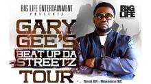 Big Life Ent Presents: Beat Up Da Streetz Tour