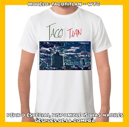 Tacotitlan - WTC