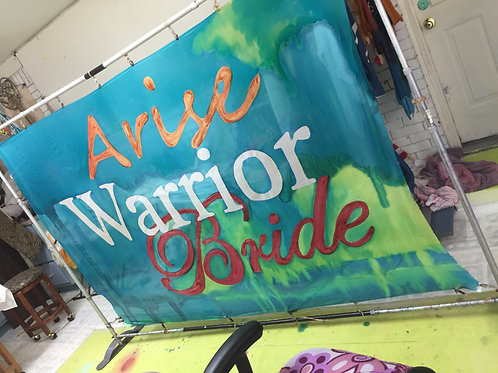 Arise Warrior Bride proclamation banner