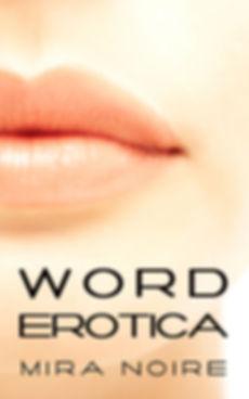 Book: Worderotica, by Mira Noire