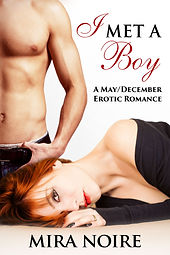 Book: I Met a Boy, by Mira Noire