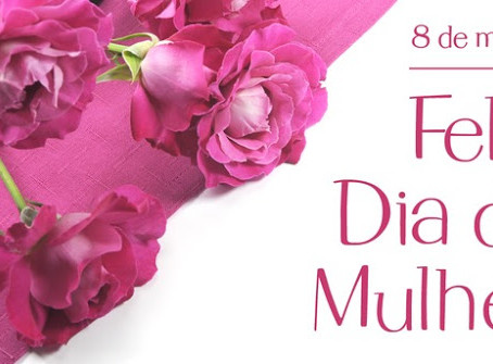 Mensagem da Câmara em homenagem ao Dia Internacional da Mulher