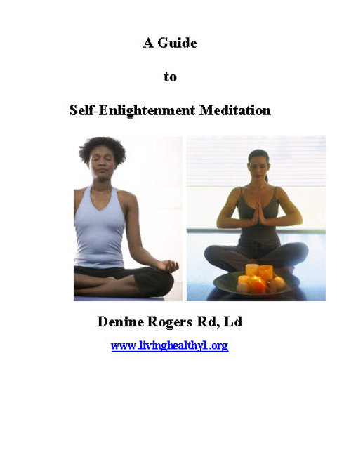 A Guide to Self-Enlightenment Meditation