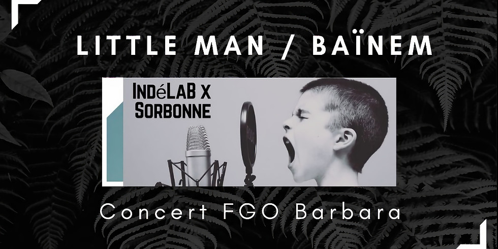 Little Man & Baïnem en concert