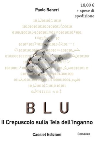 BLU - Il crepuscolo sulla tela dell'inganno