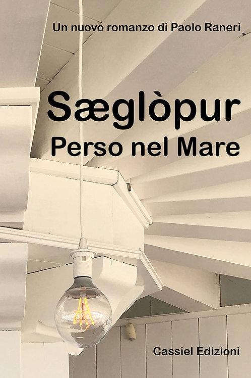 SAEGLOPUR - Perso nel mare