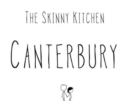 The Skinny Kitchen.... Canterbury