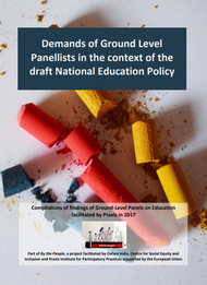 Demands of Ground Level Panellists in the context of the draft National Education Policy (2017)