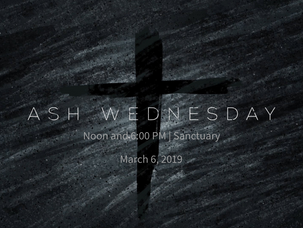 Ash Wednesday, March 6, 2019