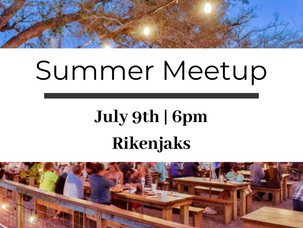 Our Next Summer Meetup Is July 9