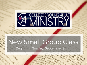 New Small Group Class for Young Adults
