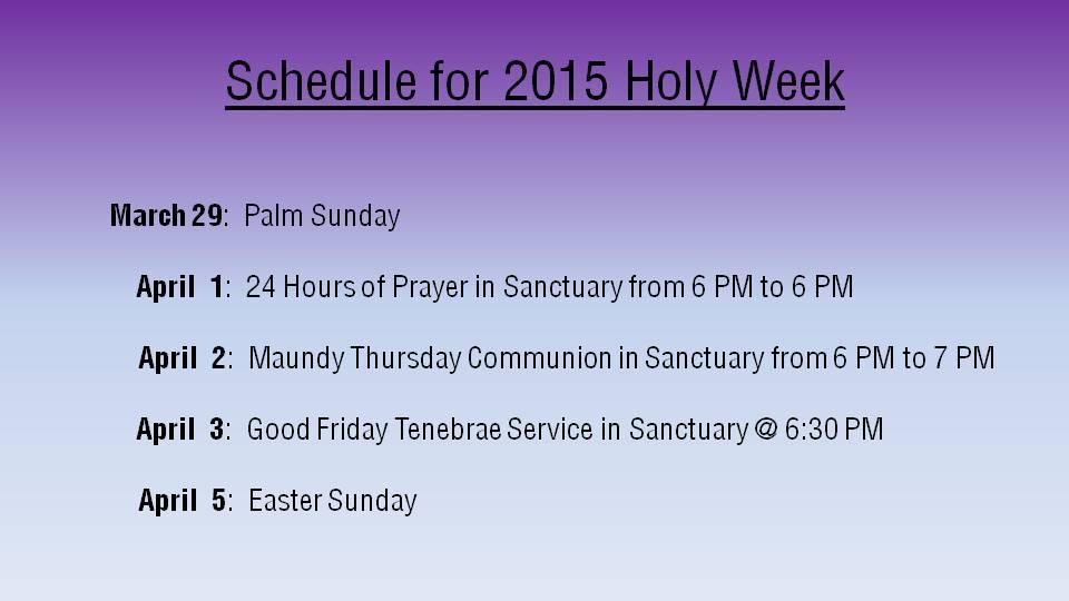 Holy Week Schedule  2015.jpg