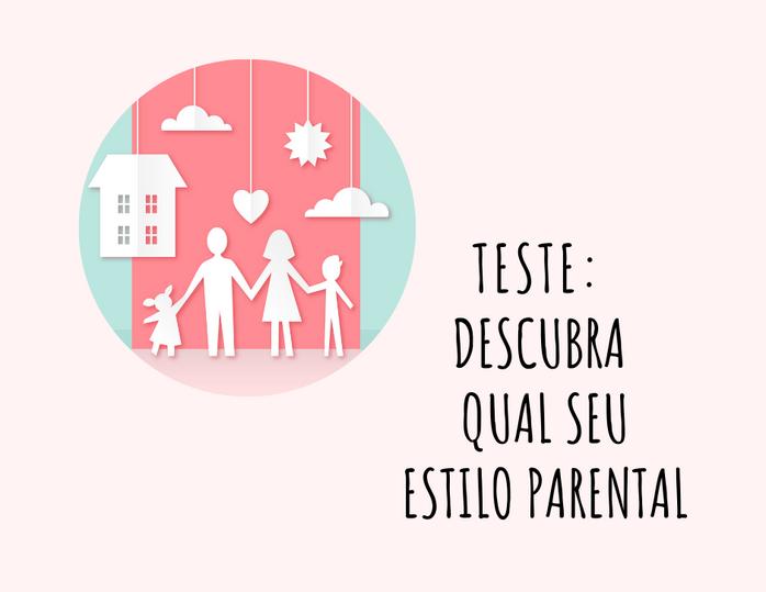 Teste - Qual seu estilo parental