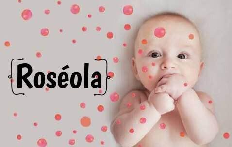 Roséola, o que é isso?!