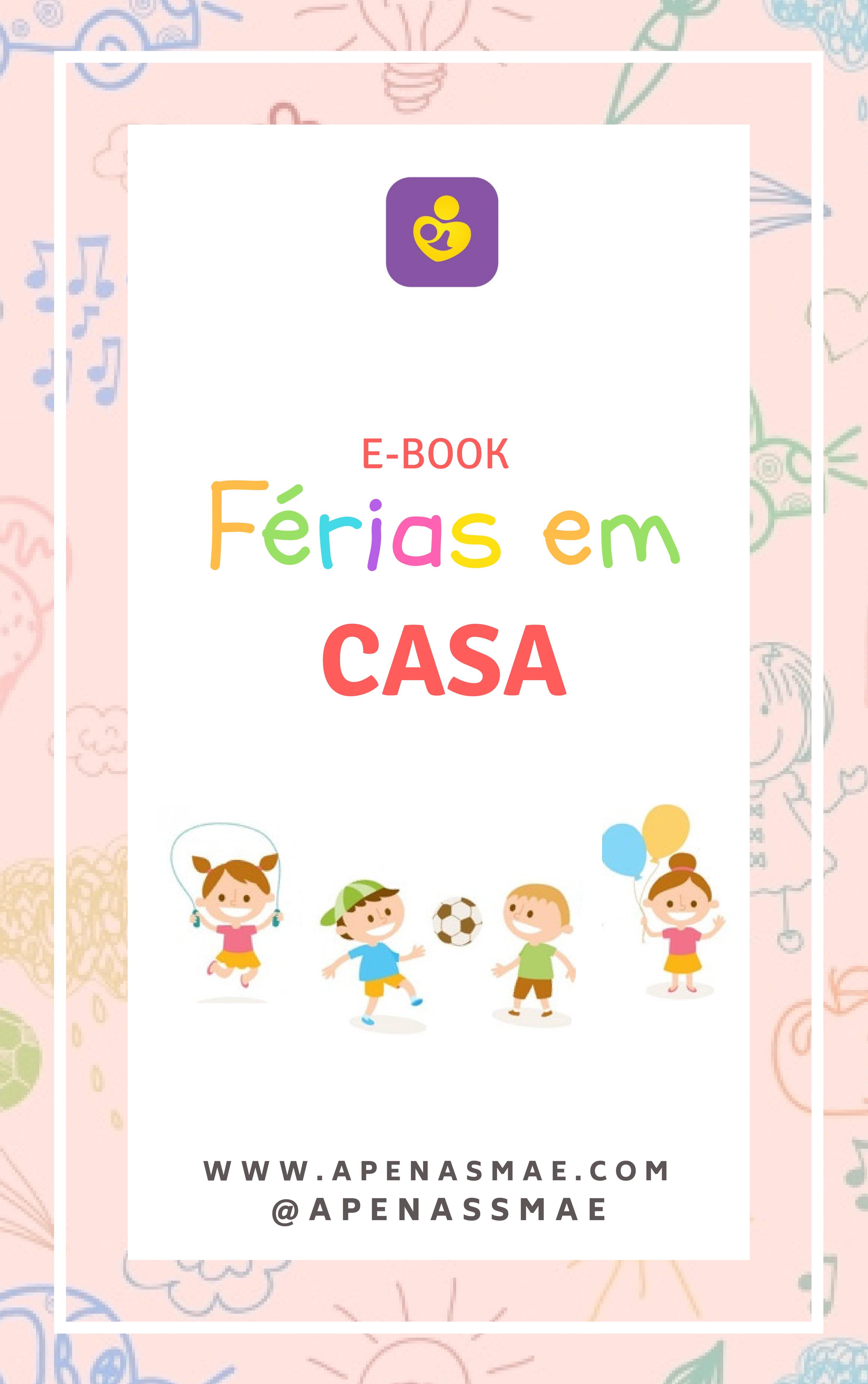 Resultado de imagem para E-BOOK FÉRIAS EM CASA