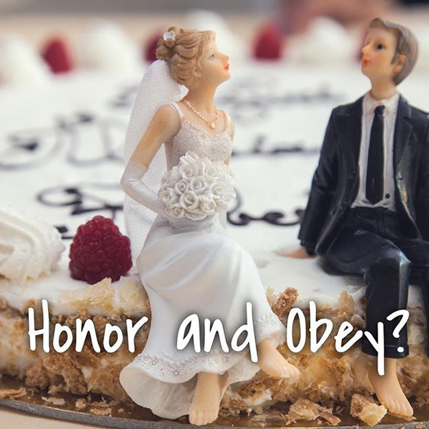 Honor and Obey?