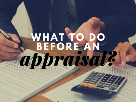 What to Do Before An Appraisal